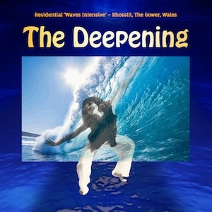 The Deepening - residential Waves intensive